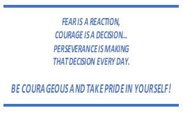Be Courageous and Take Pride in Yourself!